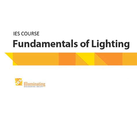 IES Fundamentals of Lighting Course